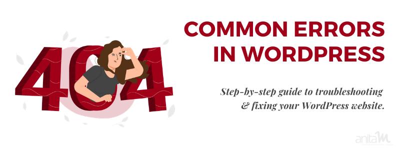 Most Common WordPress Errors   Anita M