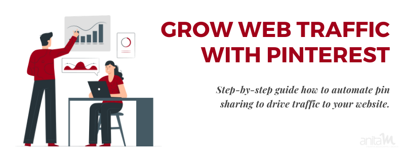 Grow Web Traffic with Pinterest and Tailwind   AnitaM