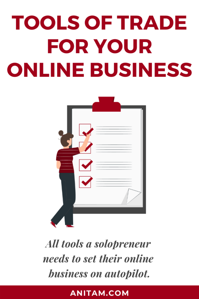 Tools of Trade for Online Business | AnitaM