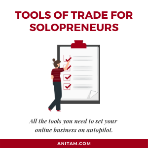 Must-have Tools of Trade for Solopreneurs in 2020