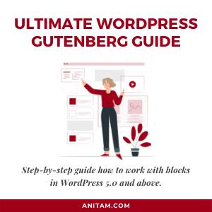 The Ultimate WordPress Blocks Step-by-Step Guide