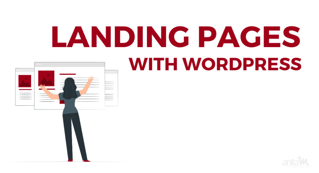 Landing Pages with WordPress for Free | AnitaM