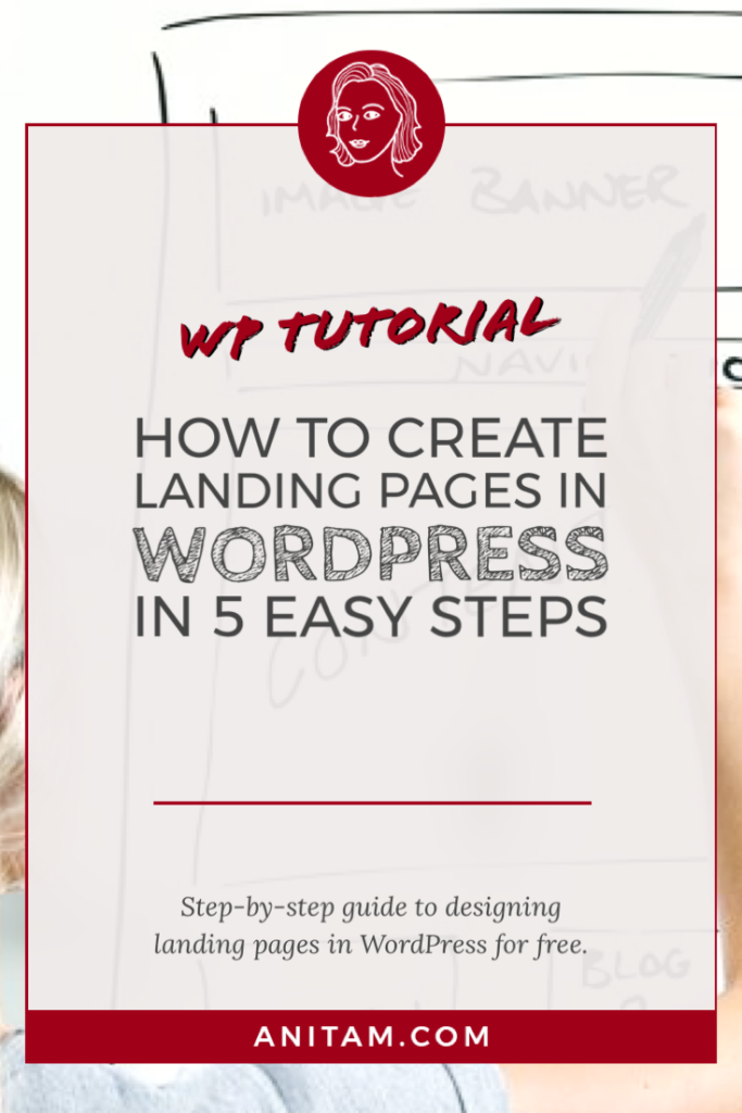 How to Create Landing Pages with WordPress for Free | AnitaM