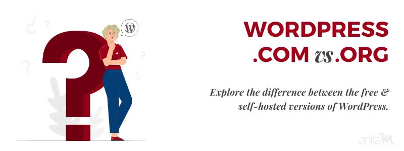 WordPress.com vs WordPress.org | AnitaM