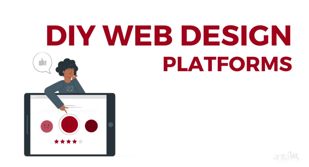 Tech Review: DIY Web Design Platforms   AnitaM