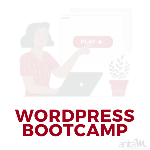 WordPress Bootcamp | AnitaM