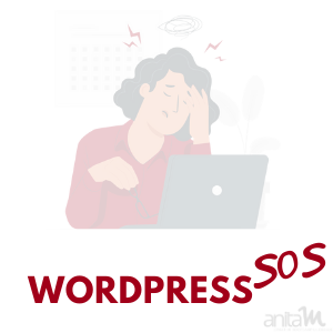 WordPress SOS | AnitaM